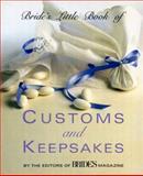 Bride's Little Book of Customs and Keepsakes, Bride's Magazine Editors, 0517596792