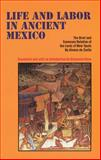 Life and Labor in Ancient Mexico : The Brief and Summary Relation of the Lords of New Spain, De Zorita, Alonso, 0806126795