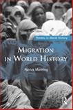 Migration in World History, Manning, Patrick, 041551679X