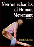 Neuromechanics of Human Movement, Enoka, Roger M., 0736066799