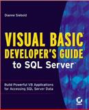 Visual Basic Developer's Guide to SQL Server, Siebold, Dianne, 0782126790