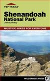 Top Trails: Shenandoah National Park, Johnny Molloy, 0899976794