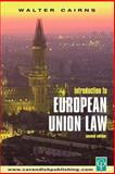 Introduction to European Union Law, Walter Cairns, 1859416799