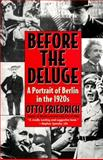 Before the Deluge, Otto Friedrich and O. Friedrich, 0060926791