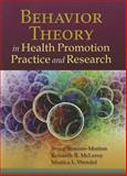 Behavior Theory in Health Promotion Practice and Research, McLeroy, Kenneth R. and Simons-Morton, Bruce G., 0763786799