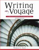 Writing Voyage : A Process Approach to Writing, Tyner, Thomas E., 0838406793