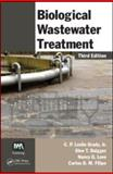 Biological Wastewater Treatment, Leslie Grady, C. P., Jr. and Daigger, Glen T., 0849396794