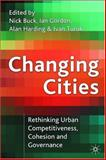 Changing Cities : Rethinking Urban Competitiveness, Cohesion, and Governance, Buck, Nick, 1403906793