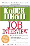 Knock 'Em Dead Job Interview, Martin Yate, 1440536791