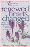Renewed Hearts, Changed Lives, Lisa Harper and Betsy Holt, 1561796794