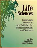 Life Sciences, Amy Bain and Janet Richer, 1563086794