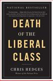 Death of the Liberal Class, Chris Hedges, 1568586795