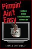 Pimpin' Ain't Easy, Beretta E. Smith-Shomade, 0415976790