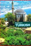 Beginner's Turkish, Fuad A. Attaoullah, 0781806798