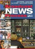 Broadcast News Process, Redmond, Jim and Shook, Federick, 0895826798