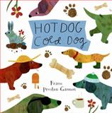 Hot Dog, Cold Dog, Frann Preston Gannon, 1576876799