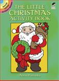 The Little Christmas Activity Book, Anna Pomaska, 0486256790