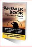 The ANSWER BOOK for Troubled Times, Holly Lewerenz, 061532679X