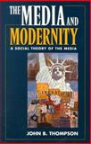 The Media and Modernity 0th Edition