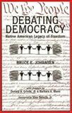 Debating Democracy 9780940666795