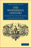 The Wonderful Century : Its Successes and Its Failures, Wallace, Alfred Russel, 1108036791