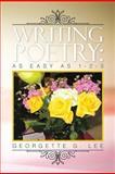 Writing Poetry, Georgette G. Lee, 1479776793