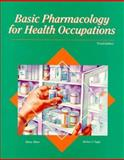 Basic Pharmacology for Health Occupations, Hitner, Henry and Nagle, Barbara T., 0028006798