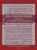 The Curzon Gospel : Volume I: an Annotated Edition; Volume II: A Linguistic and Textual Introduction, Vakareliyska, Cynthia, 0199216797