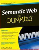 Semantic Web for Dummies®, Jeffrey T. Pollock and Pollock, 0470396792