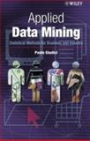 Applied Data Mining : Statistical Methods for Business and Industry, Giudici, Paolo, 0470846798