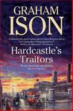 Hardcastle's Traitors, Graham Ison, 0727896792