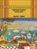 Italia Contemporanea : Contemporary Literature and Intermediate-Advanced Grammar Review, Stiller, Maria E., 0759646791