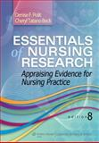 Essentials of Nursing Research : Appraising Evidence for Nursing Practice, Polit, Denise F. and Beck, Cheryl Tatano, 1451176791