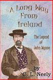A Long Way from Ireland, C. Neely, 1492906794