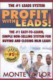 Profit with Leads, Monte Taylor, 1496036794