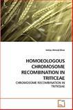 Homoeologous Chromosome Recombination in Triticeae, Imtiaz Ahmed Khan, 3639246799