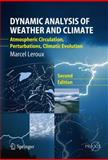 Dynamic Analysis of Weather and Climate : Atmospheric circulation, Perturbations, Climatic Evolution, Leroux, Marcel, 3642046797