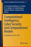 Computational Intelligence, Cyber Security and Computational Models : Proceedings of ICC3 2013, , 8132216792
