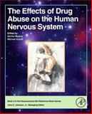 The Effects of Drug Abuse on the Human Nervous System, , 0124186793