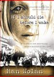 If I Should Die Before I Wake, Han Nolan, 0152046798