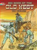 Big Book of the Old West to Color, Peter F. Copeland and E. Lisle Reedstrom, 0486466795