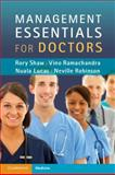 Management Essentials for Doctors, Shaw, Rory and Ramachandra, Vino, 0521176794