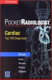 Cardiac : Top 100 Diagnoses, Brady, Thomas J., 0721606792