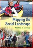 Mapping the Social Landscape Readings in Sociology, Ferguson, Susan J., 0078026792