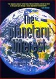 The Planetary Interest, , 0813526795