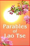 Parables of Lao Tse, Anna Zubkova, 1481926799