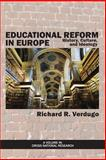 Educational Reform in Europe, Richard R. Verdugo, 1623966795