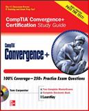 CompTIA Convergence+ Certification Study Guide, Carpenter, Tom, 0071596801