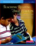 Teaching Reading in Small Groups : Differentiated Instruction for Building Strategic, Independent Readers, Serravallo, Jennifer, 0325026807
