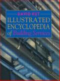 Illustrated Encyclopedia of Building Services, David Kut, 0419176802